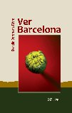 Ver barcelona